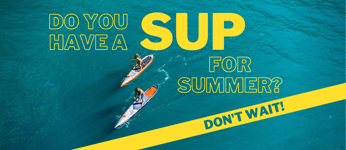 SUP for summer
